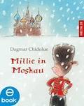 Millie in Moskau - Dagmar Chidolue - E-Book