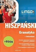 Hiszpański. Gramatyka z ćwiczeniami. Repetytorium - Danuta Zgliczyńska - ebook