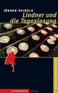 Lindner und die Tageslosung - Jürgen Seibold - E-Book