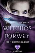 Witches of Norway 3: Monddunkelzeit - Jennifer Alice Jager - E-Book