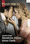 Sinnliche Küsse eines Earls - Loretta Chase - E-Book
