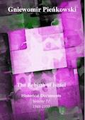 The Rebirth of Israel. Historical Documents. Volume IV: 1948-1959 - Gniewomir Pieńkowski - ebook