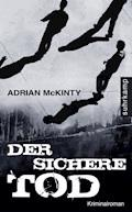 Der sichere Tod - Adrian McKinty - E-Book