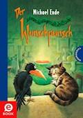 Der satanarchäolügenialkohöllische Wunschpunsch - Michael Ende - E-Book