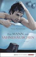 Ein Mann mit Sahnehäubchen - Nina Kresswitz - E-Book
