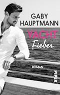 Yachtfieber - Gaby Hauptmann - E-Book