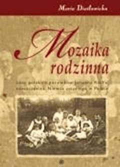 Mozaika rodzinna - Maria Diatłowicka - ebook