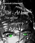 Not - At home - Savannah Lichtenwald - E-Book