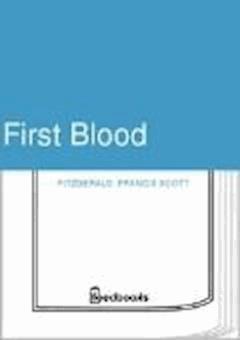 First Blood - Francis Scott Fitzgerald - ebook