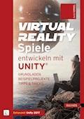 Virtual Reality-Spiele entwickeln mit Unity® - Daniel Korgel - E-Book