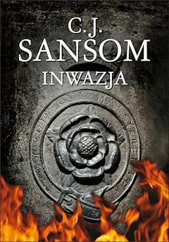 Inwazja - C.J. Sansom - ebook