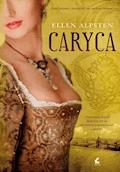 Caryca - Ellen Alpsten - ebook