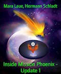 Inside Mission Phoenix - Update 1 - Mara Laue - E-Book