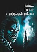 Kostur o pajęczych palcach - Krystian Lewandowski - ebook