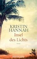 Insel des Lichts - Kristin Hannah - E-Book