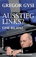 Ausstieg links? - Gregor Gysi - E-Book