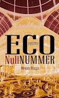 Nullnummer - Umberto Eco - E-Book