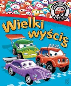 Samochodzik Franek. Wielki wyścig - Elżbieta Wójcik - ebook
