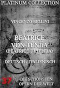 Beatrice von Tenda (Beatrice di Tenda) - Vincenzo Bellini - E-Book
