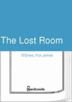 The Lost Room - Fitz James O'Brien - ebook