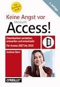 Keine Angst vor Microsoft Access! - Andreas Stern - E-Book
