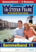 Dr. Stefan Frank Sammelband 11 - Arztroman - Stefan Frank - E-Book
