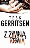 Z zimną krwią - Tess Gerritsen - ebook