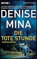 Die tote Stunde - Denise Mina - E-Book