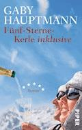 Fünf-Sterne-Kerle inklusive - Gaby Hauptmann - E-Book