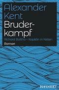Bruderkampf - Alexander Kent - E-Book