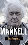 Grząskie piaski - Henning Mankell - ebook