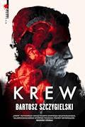 Krew - Bartosz Szczygielski - ebook + audiobook