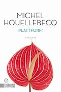 Plattform - Michel Houellebecq - E-Book