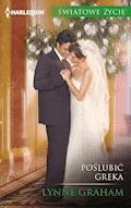 Poślubić Greka - Lynne Graham - ebook
