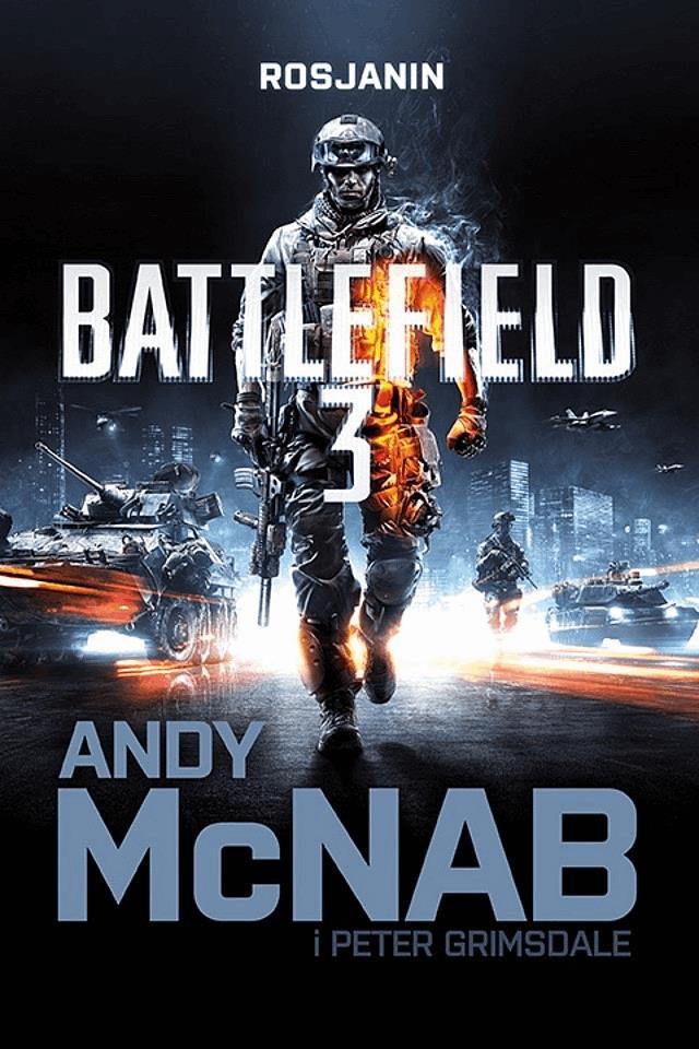 Battlefield 3: Rosjanin - Tylko w Legimi możesz przeczytać ten tytuł przez 7 dni za darmo. - Andy McNab