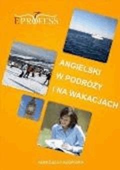 Angielski w Podróży i na Wakacjach - Agnieszka Kosydar - ebook