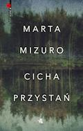 Cicha przystań - Marta Mizuro - ebook