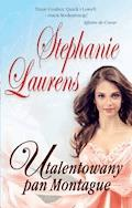 Utalentowany Pan Montague - Stephanie Laurens - ebook