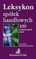 Leksykon spółek handlowych 100 podstawowych pojęć - Bartłomiej Gliniecki - ebook