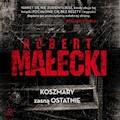 Koszmary zasną ostatnie - Robert Małecki - audiobook