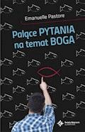 Palące pytania na temat Boga - Emanuelle Pastore - ebook