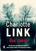 Gra cieni - Charlotte Link - ebook