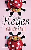 Glücksfall - Marian Keyes - E-Book