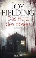 Das Herz des Bösen - Joy Fielding - E-Book