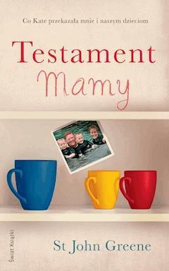 Testament Mamy - St John Greene - ebook