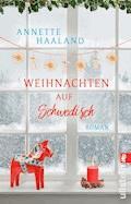 Weihnachten auf Schwedisch - Annette Haaland - E-Book