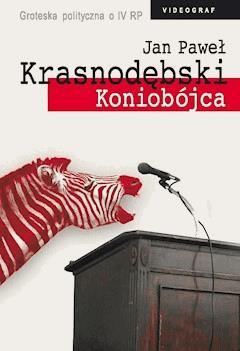 Koniobójca - Jan Paweł Krasnodębski - ebook