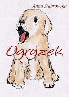 Ogryzek - Anna Stabrowska - ebook