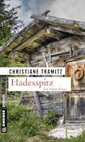 Hadesspitz - Christiane Tramitz - E-Book