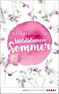 Wildblumensommer - Kathryn Taylor - E-Book
